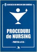 Proceduri de Nursing,  partea a II a – 2009
